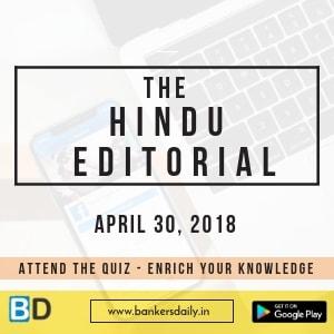 THE HINDU EDITORIAL_APRIL 30