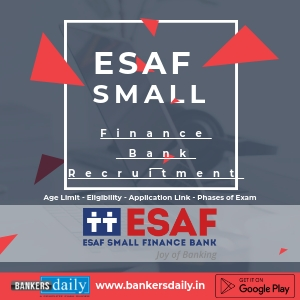 ESAF-Small-Finance-Bank Recruitment - 2018 - Bankersdaily