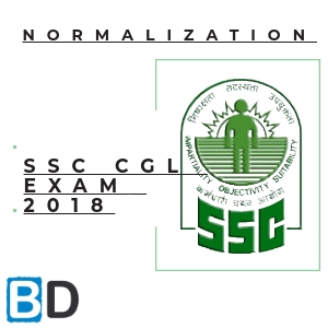 SSC CGL 2018 Notification - Normalization