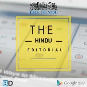 The Hindu Editorial : March 12,2019