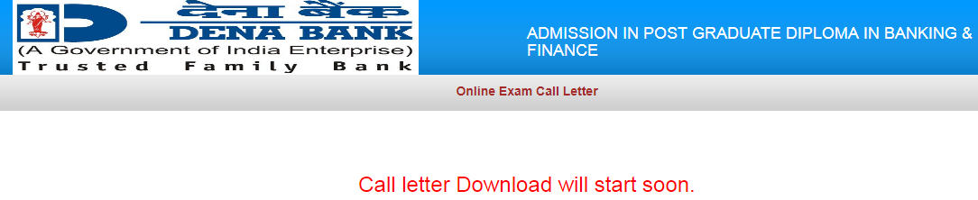 Dena Bank PO 2017 Exam Call Letter Download Available