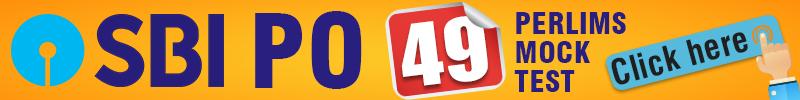 SBI PO PRELIMS 49 MOCK TEST SERIES - Bankersdaily