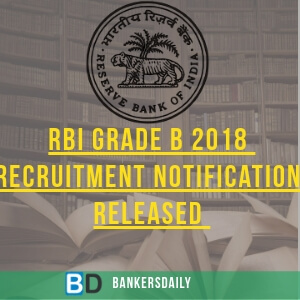 RBI-GRADE-B-2018-Exam-recruitment-Released-Bankersdaily
