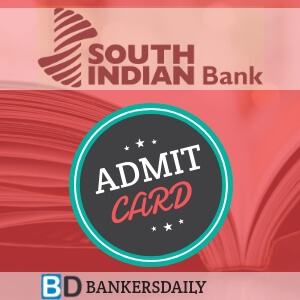 South Indian Bank PO 2018 PGDBF Manipal Admit Card Released