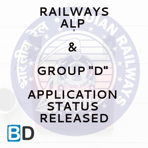 "RAILWAYS ALP & GROUP ""D"" APPLICATION STATUS"