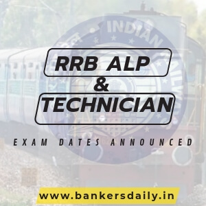 RRB AL & TECHNICIANS EXAM DATES RELEASED