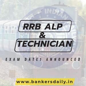 RRB AL & TECHNICIANS EXAM DATES RELEASED