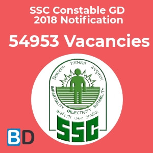 SSC Constable (GD) Recruitment 2018 - 54,953 Vacancies - Bankersdaily