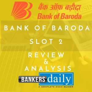 Review & Analysis of Bank of Baroda PO 2018 - Slot 2