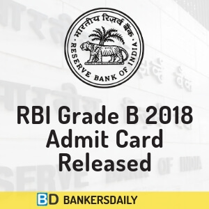 "RBI GRADE ""B"" 2018 Prelims Exam - Admit Card Released"