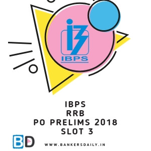 SLOT 3 - IBPS RRB PO Prelims Exam 2018 Review & Analysis - Bankersdaily
