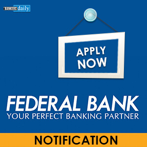 Federal Bank PO & CLERKS RECRUITMENT 2018 - Bankersdaily