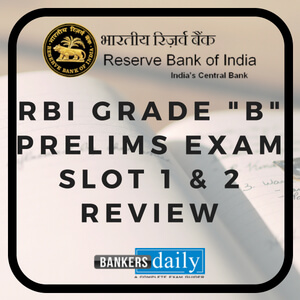 "RBI Grade ""B"" Prelims Exam 2018 - Review & Analysis - Bankersdaily"