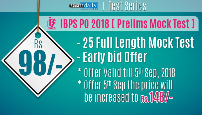 IBPS PO Prelims Exam 2018 - MOCK TEST SERIES - Bankersdaily