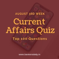 Weekly Current Affairs Quiz - August