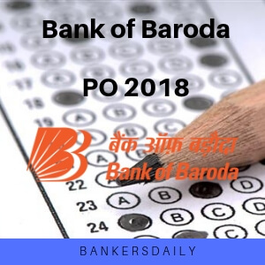 Bank of Baroda PO 2018 : Results Released