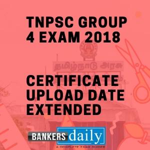 TNPSC Group 4 - Certificate Upload Date Extended