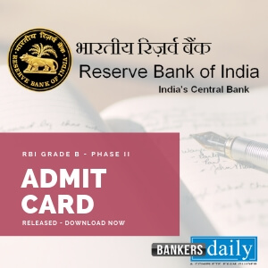 RBI-GRade-B-PHASE-II- Admit Card Released - Download Now