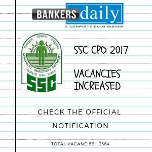 SSC-CPO-2017-Vacancies-increased- Bankersdaily