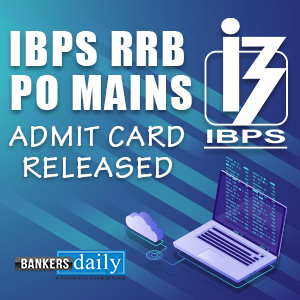 IBPS-RRB - PO - Mains -Admit-card - Released