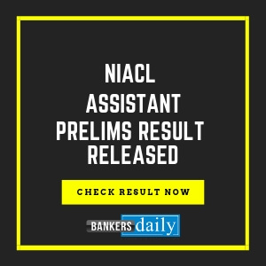 NIACL-ASSISTANT-PRELIMS-RESULT-RELEASED- Bankersdaily