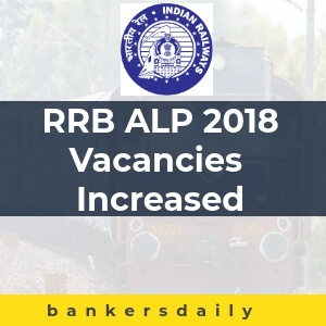 RRB ALP 2018 Vacancies Increased to 64,371 – Update Released