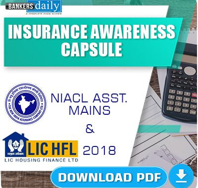 Insurance Awareness Capsule for NIACL Assistant & LIC HFL 2018