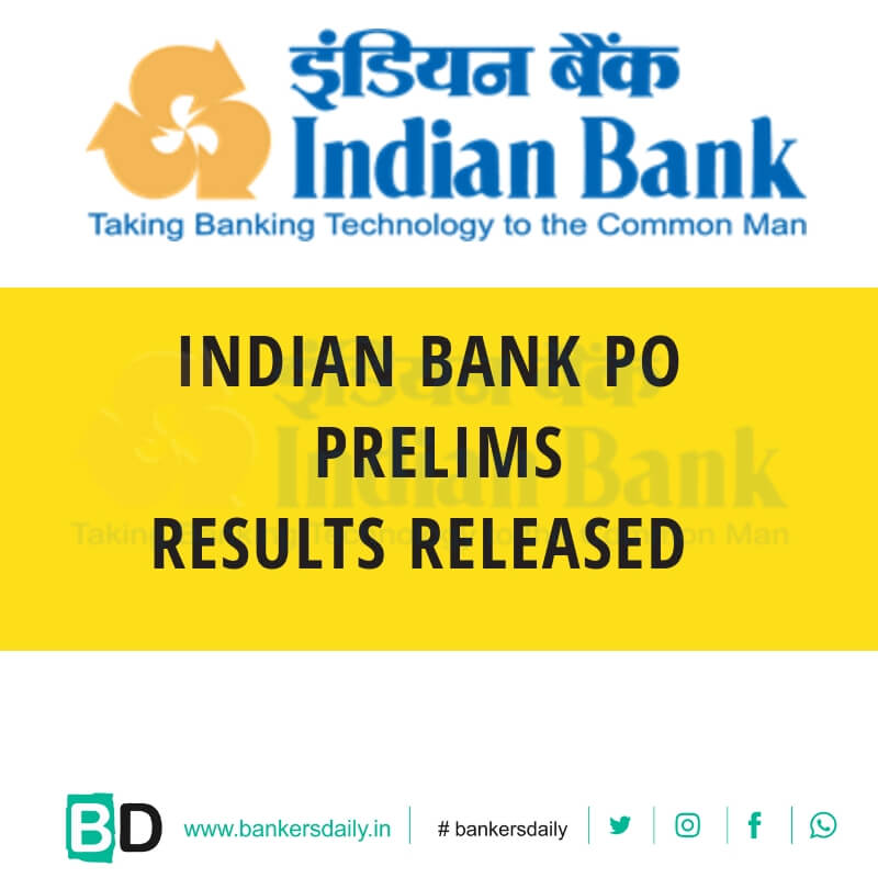 Indian Bank PO Prelims 2018 Result Released - Bankersdaily