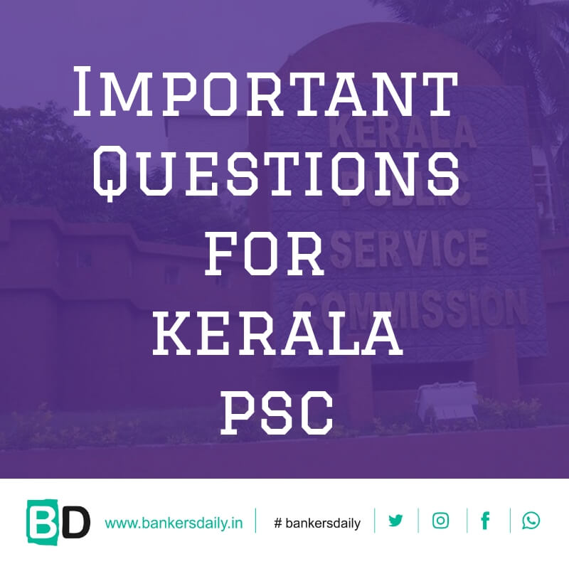 Important Current Affairs Questions for Kerala PSC