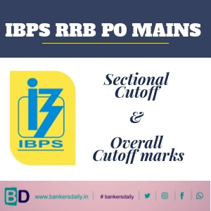 IBPS RRB PO Mains Cut Off Marks 2018 & State-wise Cutoff Marks - Bankersdaily