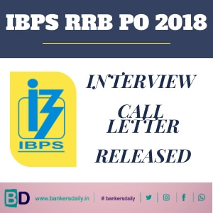IBPS RRB PO 2018 (CRP-VII) Interview Call Letter Released - Download Now