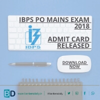IBPS PO Mains Exam 2018 - Admit Card Released
