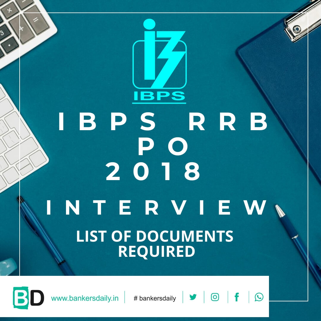 List of Documents to be produced at IBPS RRB PO 2018 Interview