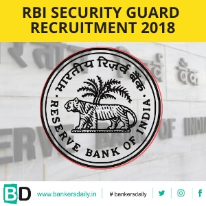 RBI Recruitment of Security Guard 2018 Notification Released - Bankersdaily