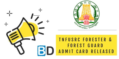 TNFUSRC Admit Card 2018: Forester & Forest Guard - Download Now - Bankersdaily