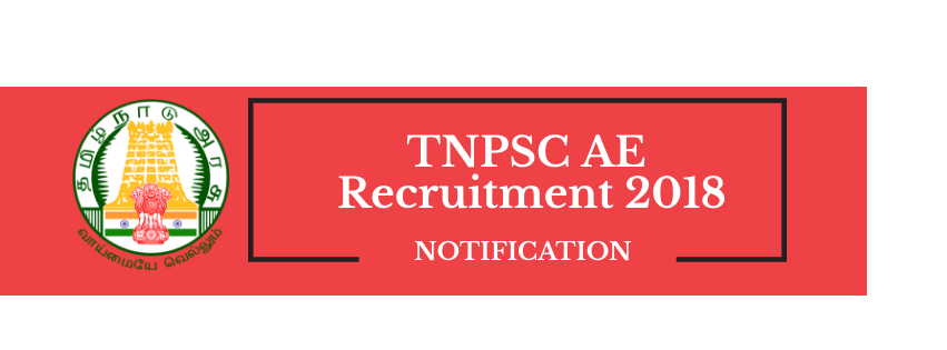 TNPSC AE (Assistant Engineer) Recruitment 2018 - 41 Vacancies: Official Notification