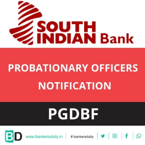 South Indian Bank PO Recruitment 2018 : PGDBF Notification Released