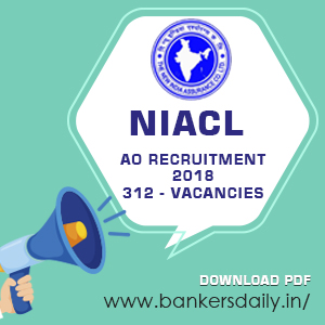 NIACL AO Recruitment 2018 - 312 vacancies - Bankersdaily