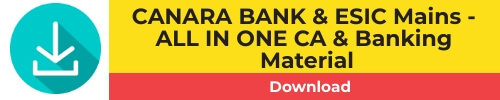 ALL IN ONE - CANARA BANK & ESIC MAINS EXAM 2018 - CA & banking Awareness Capsule - Bankersdaily