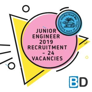 RBI JUNIOR ENGINEER 2018 RECRUITMENT NOTIFICATION – RELEASED - 24 Vacancies