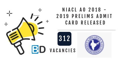 NIACL AO 2018 - 2019 Prelims Admit Card Released : Download Now