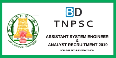 TNPSC Assistant System Engineer & Analyst Recruitment 2019 - 60 Vacancies
