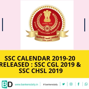 SSC Calendar 2019-20 Released : SSC CGL 2019 & SSC CHSL 2019