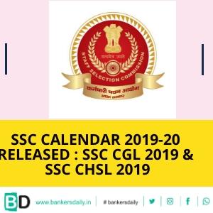 SSC Calendar 2019-20 Released : SSC CGL 2019 & SSC CHSL 2019
