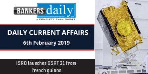 DAILY CURRENT AFFAIRS QUIZ: FEBRUARY 6, 2019