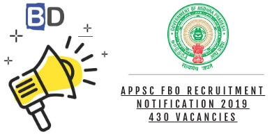 APPSC Forest & Assistant Beat Officer (FBO) Recruitment Notification 2019: 430 Vacancies - Bankersdaily