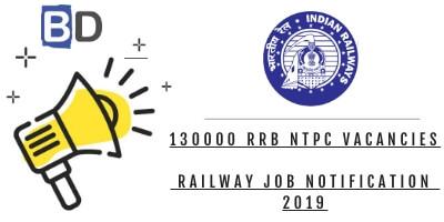 130000 RRB NTPC Vacancies – Railway Job Notification 2019 - Bankersdaily