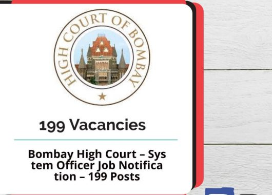 Bombay High Court – System Officer Job Notification – 199 Posts - Bankersdaily