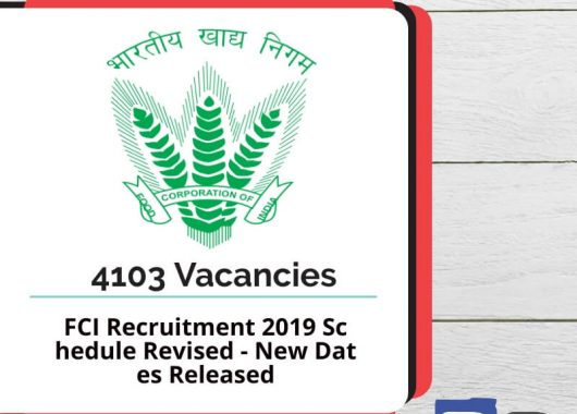 FCI Recruitment 2019 Schedule Revised - New Dates Released - Bankersdaily