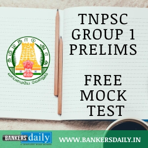 TNPSC Group I Prelims 2019 - Free Mock Tests